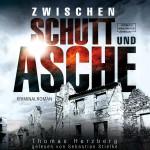 ZWISCHEN SCHUTT UND ASCHE gelesen von Sebastian Stielke
